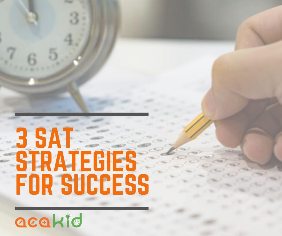 3 SAT Strategies for Success